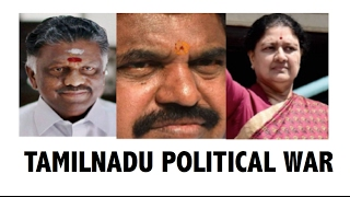 Tamilnadu Political war OPS Vs EPS Part 1 Role of Sasikala AIADMK Full analysis