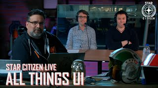 Star Citizen Live: All Things UI
