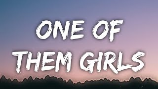 Lee Brice - One Of Them Girls (Lyrics)
