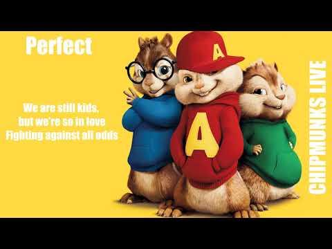 Ed Sheeran - Perfect (Chipmunks Cover With Lyrics)