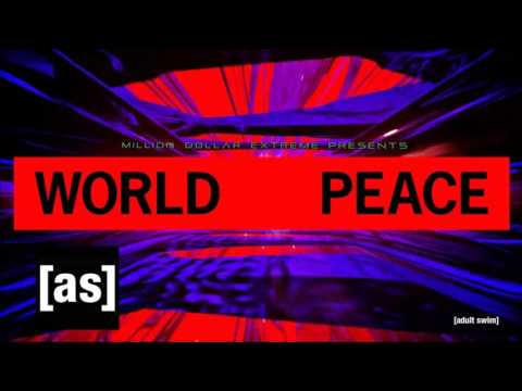 Million Dollar Extreme Presents World Peace-Ep 6 Intro Song
