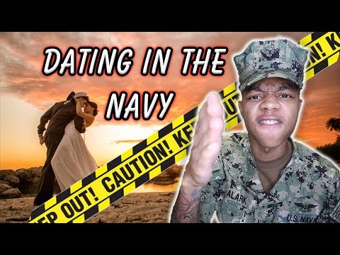 DATING IN THE NAVY *CAUTION*