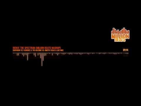 Dubvision vs. Florence & The Machine - Redux The Spectrum (Million Beats Mashup)
