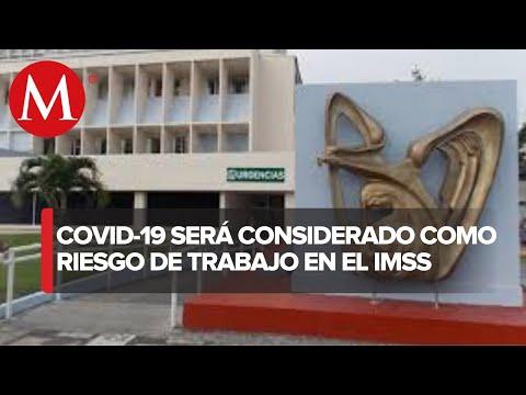 IMSS en Tlaxcala reconocerá contagios de covid-19 como riesgo de trabajo