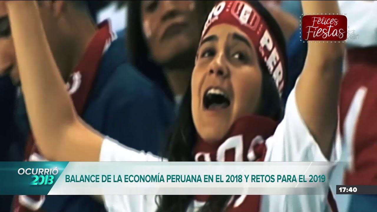 Ocurrió 2018 | Los retos de la economía peruana