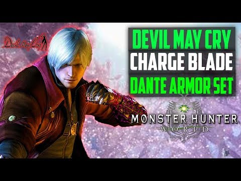 Dante CHARGE BLADE Weapon + Full Armor Set! Devil May Cry Collaboration! Monster Hunter World Events