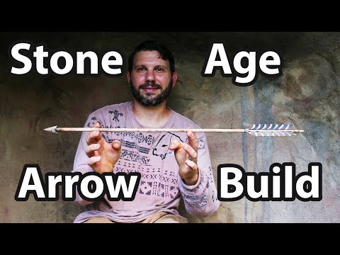 How To Build An Arrow With Stone Age Tools