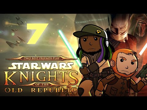 Best Friends Play Star Wars: Knights of the Old Republic (Part 7)