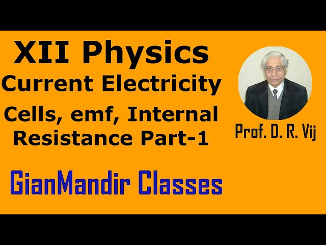 XII Physics | Current Electricity | Cells, emf, Internal Resistance Part-1 by Himanshu Sir