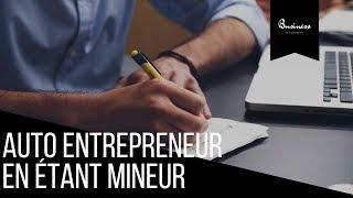 Comment devenir auto-entrepreneur en étant mineur