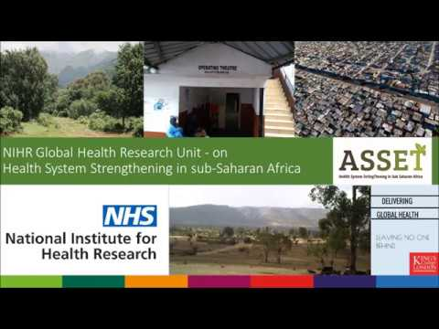NIHR Global Health Research Unit (ASSET) - Director's Introduction