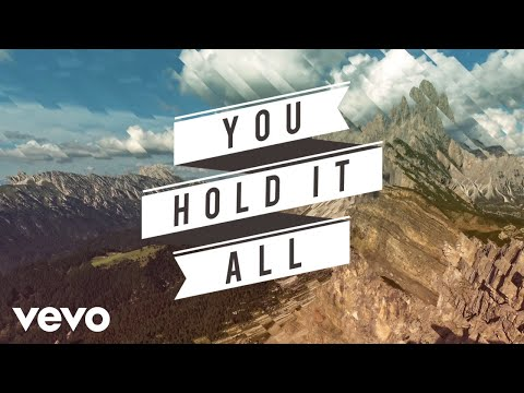 Newsboys - You Hold It All (Every Mountain) [Official Lyric Video]