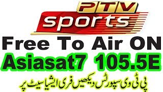 Big Breaking News! PTV SPORTS Free to Air On Asiasat7 105.5E.