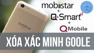 Xóa xác minh tài khoản Google cho Mobiistar, Q-Mobile, Q-Smart, Android 5.1 | SIÊU DỄ