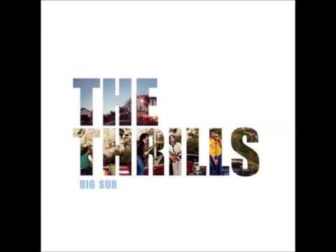 The Thrills - Big Sur