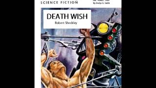 Death Wish - Robert Sheckley