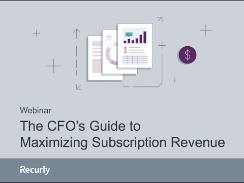 The CFO's Guide to Maximizing Subscription Revenue