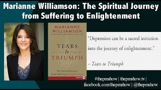 Marianne Williamson: The Spiritual Journey from Suffering to Enlightenment Video