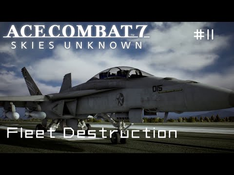 Mission 11: Fleet Destruction - Ace Combat 7 First Playthrough (PS4 - Hard)