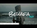 Download Bewafa - Ash [Korean Mix] MP3 song and Music Video