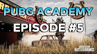 PUBG ACADEMY - BATTLEGROUNDS TRAINING EPISODE #5 - Solo Tips and Tricks