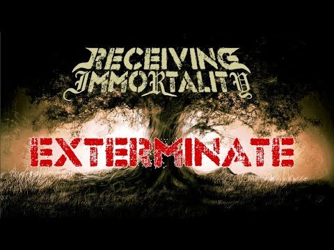 Receiving Immortality - Exterminate [Demo] (christian Djent / Metal)