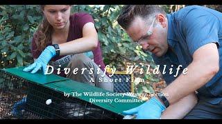 Diversify Wildlife: A Short Film by The Wildlife Society