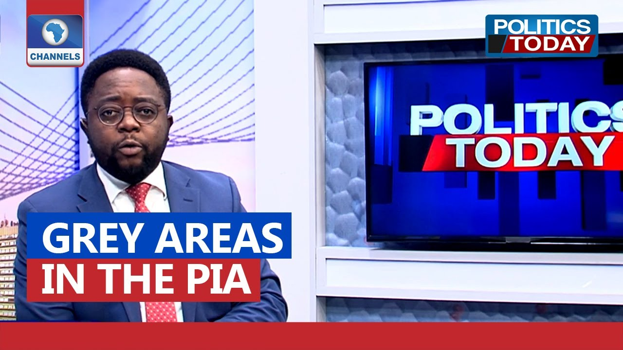 Download PIA: Analysing Grey Areas In The Oil Legislation   Politics Today