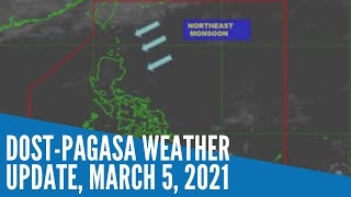 Dost Pagasa weather update, March 5, 2021