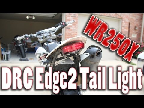 DRC Edge2 LED Tail Light Install and Review for Yamaha WR250X