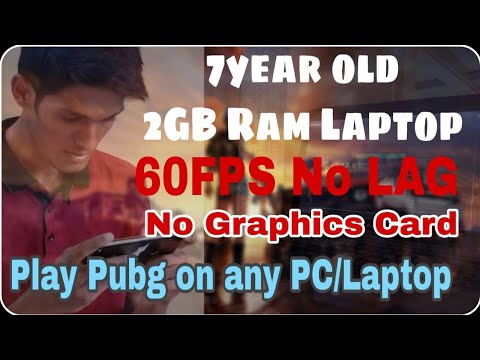 Play PUBG Mobile on Any Laptop/PC, without Graphics, on 2GB Ram