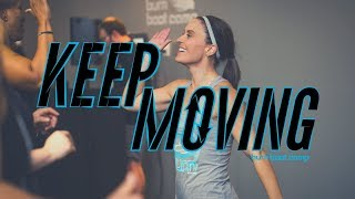 KEEP MOVING   Best Motivational Video for Success 2019