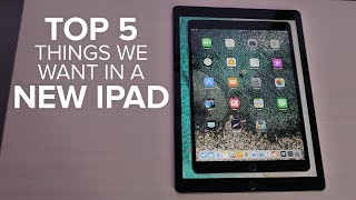 New iPad features we want to see (CNET Top 5)