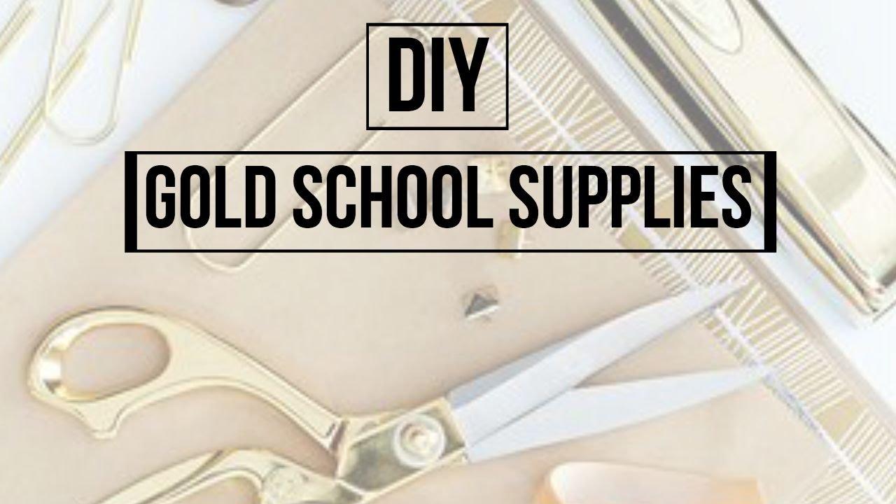 Diy Gold School Supplies Dana Jean Youtube