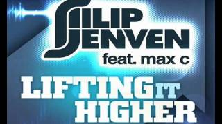 Filip Jenven feat. Max C - Lifting It Higher (Original Mix)