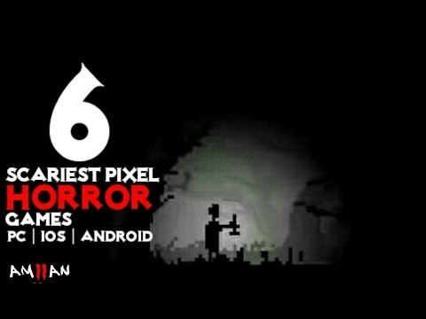 TOP 6 Scariest Pixel Horror Games Android | IOS | PC
