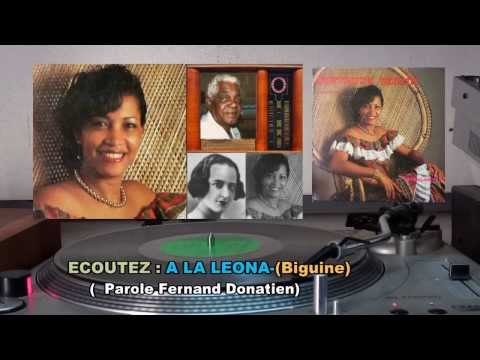A LA LEONA-( Biguine)- (Comp  :Fernand DONATIEN) Chant Gertrude SEININ-1982