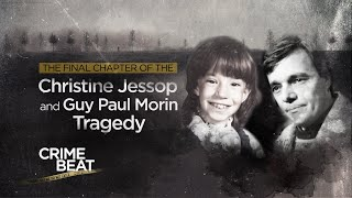 Crime Beat: The final chapter of the Christine Jessop and Guy Paul Morin tragedy | S2 E3