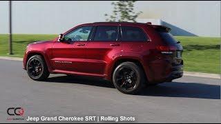 2017/2018 Jeep Grand Cherokee SRT   Rolling Shots   Part 4/4