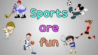 English Songs For Kids: Sports Are Fun