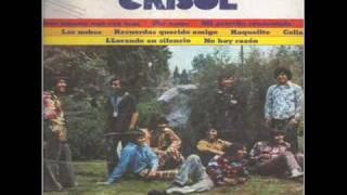 Grupo Crisol Recuerdas querido amigo