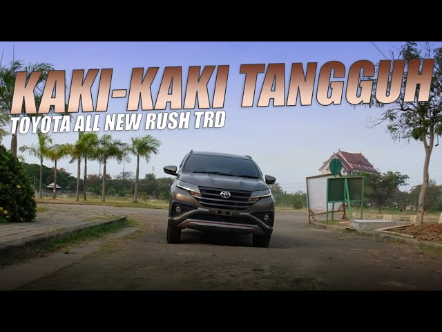 Toyota All New Rush TRD 2019 : Kaki-kaki Makin Tangguh Dengan Prime Suspension
