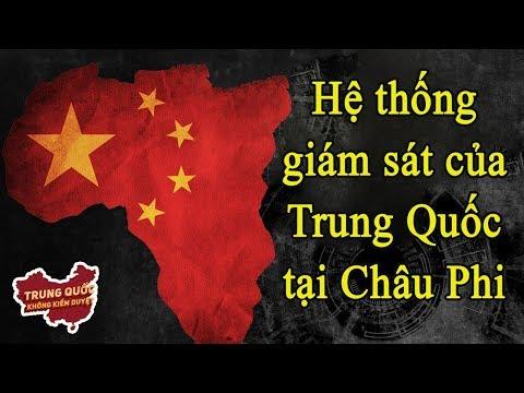 Mạng Lưới Giám Sát Của Trung Quốc Tại Châu Phi | Trung Quốc Không Kiểm Duyệt