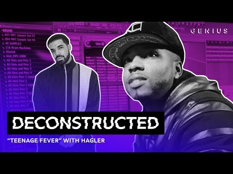 The Making Of Drakes Teenage Fever With Hagler  Decstructed
