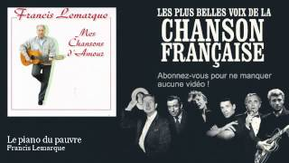 Francis Lemarque - Le piano du pauvre