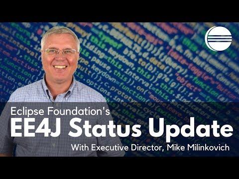 Eclipse Foundation's EE4J Status Update