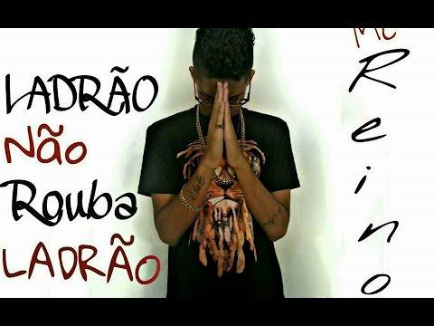 MC Reino - Ladrão Não Rouba Ladrão (Audio Oficial)
