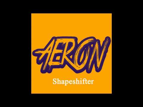 AeronMusic  Shapeshifter