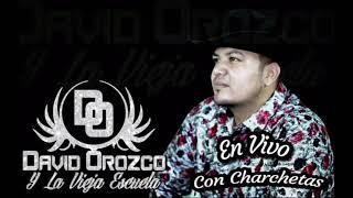 David Orozco y la vieja escuela/ Disco Completo 2021 En Vivo