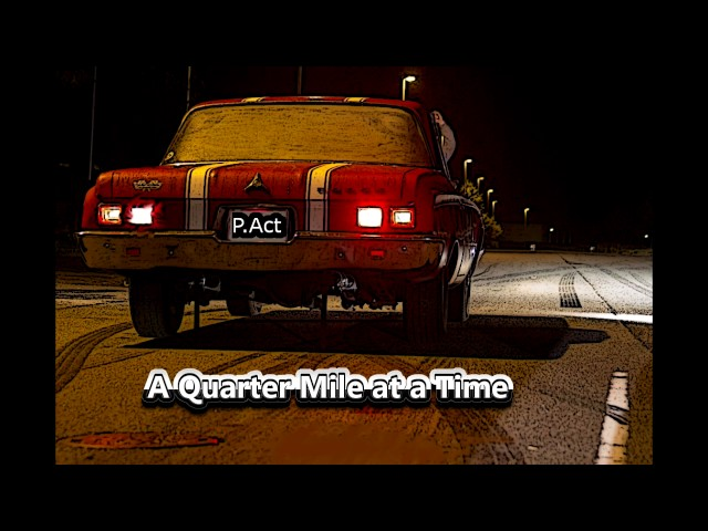 Fast And the Furious (FF8)/ P.Act - A Quarter Mile at a Time (W. Lyrics)